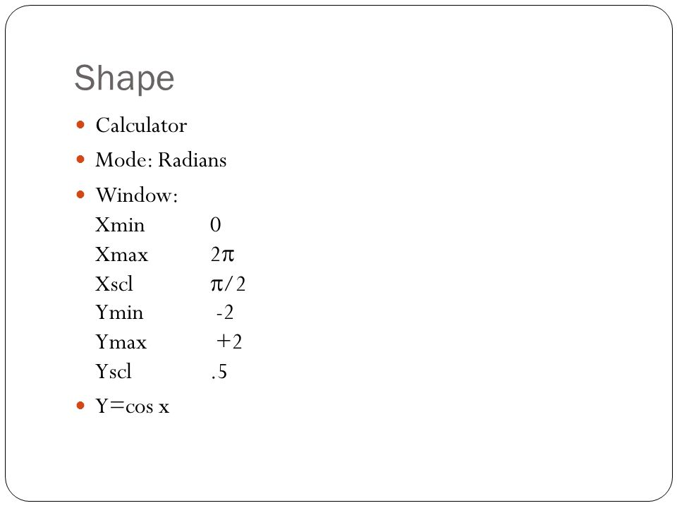 Shape Calculator Mode: Radians