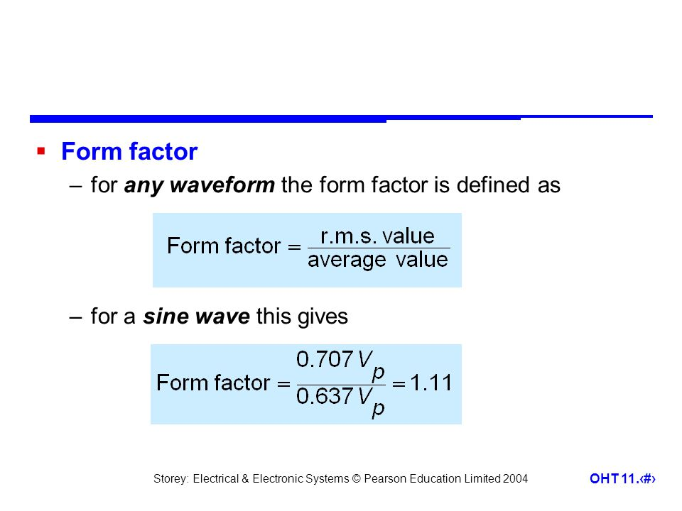 Form factor for any waveform the form factor is defined as