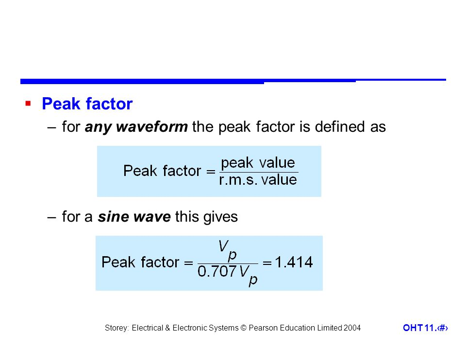 Peak factor for any waveform the peak factor is defined as