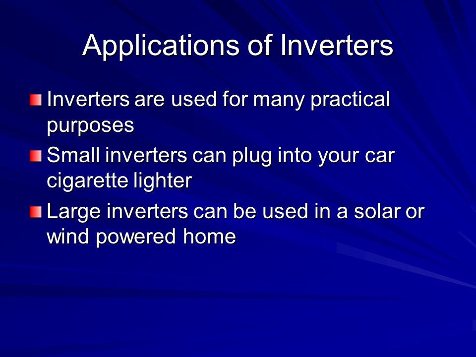 Applications of Inverters