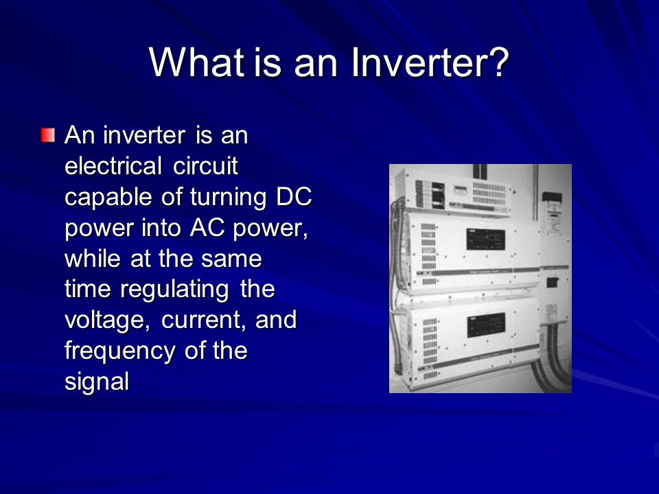 What is an Inverter