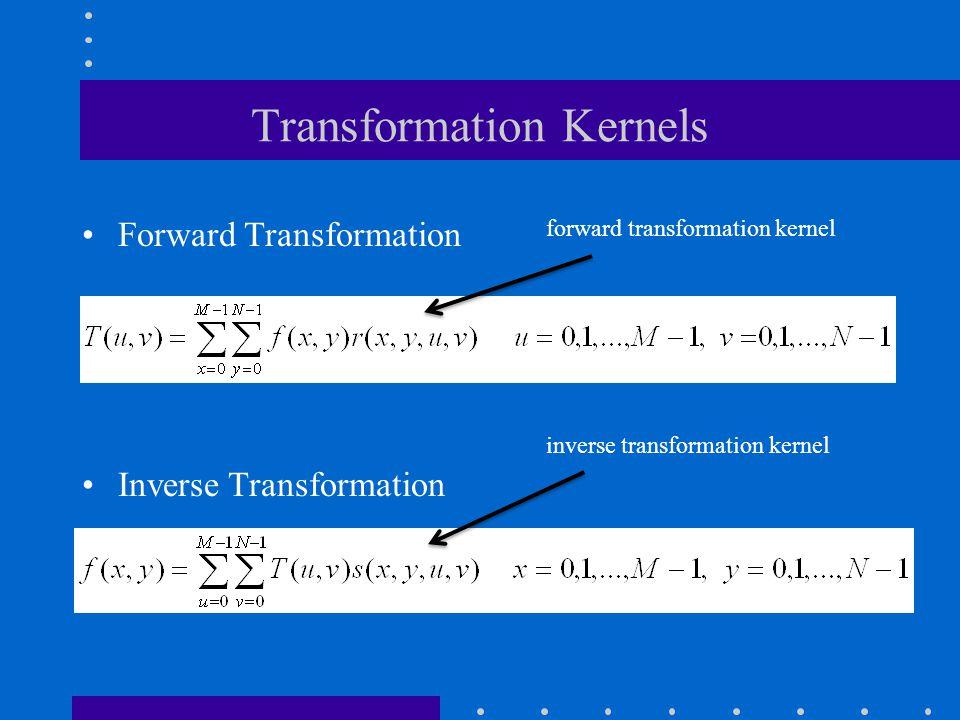 Transformation Kernels