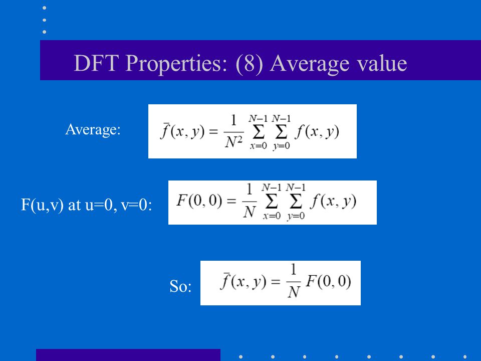 DFT Properties: (8) Average value