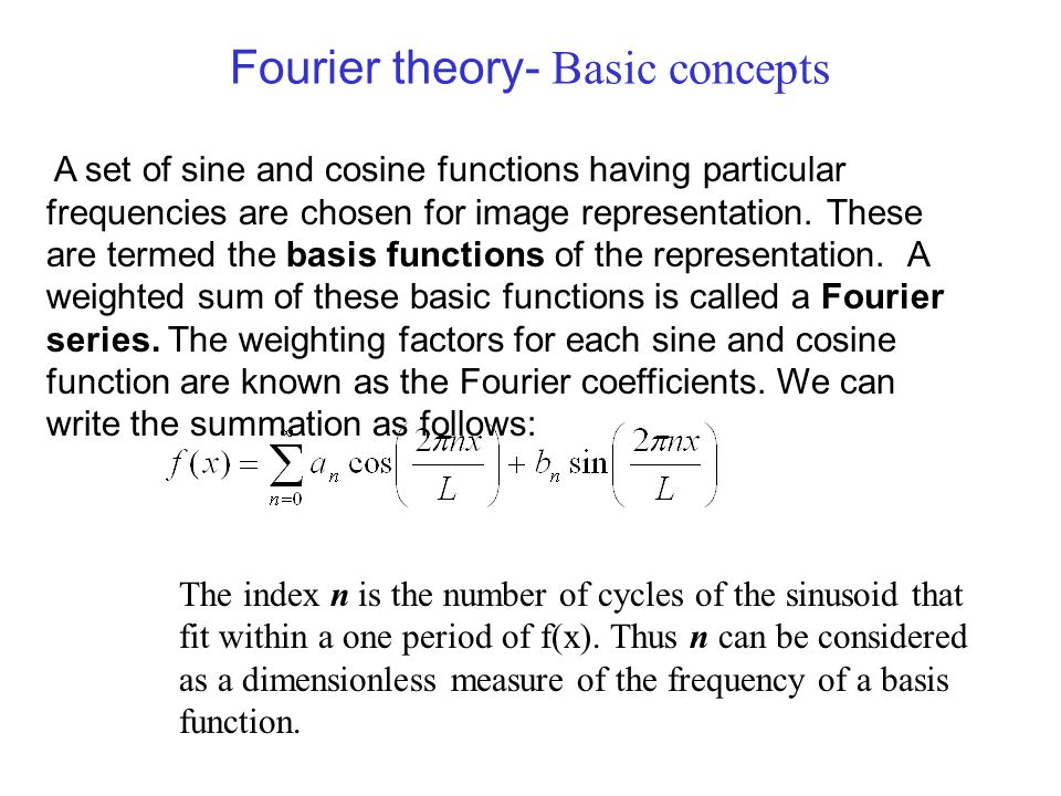 Fourier theory- Basic concepts