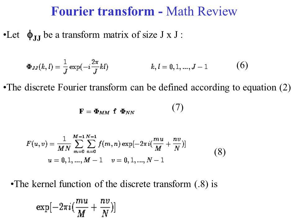 Fourier transform - Math Review