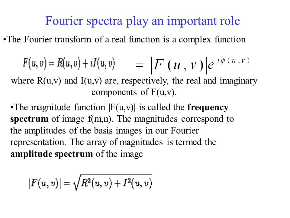 Fourier spectra play an important role