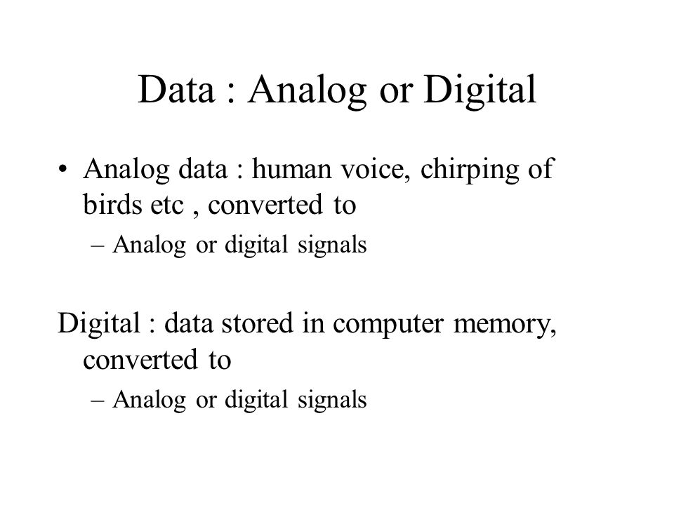 Data : Analog or Digital