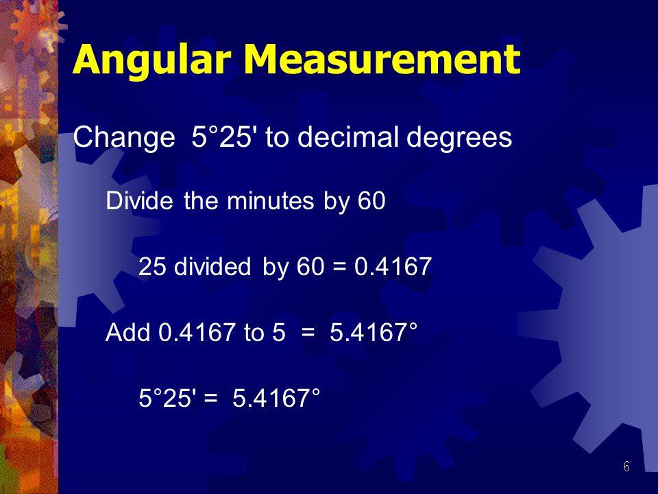Angular Measurement Change 5°25 to decimal degrees