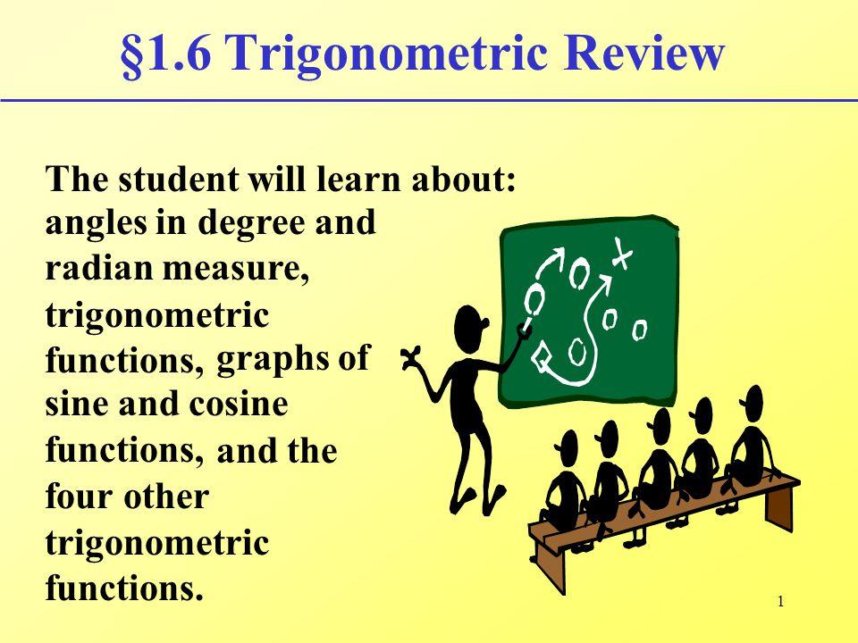 §1.6 Trigonometric Review