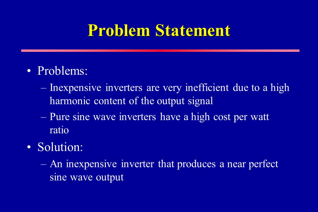 Problem Statement Problems: Solution: