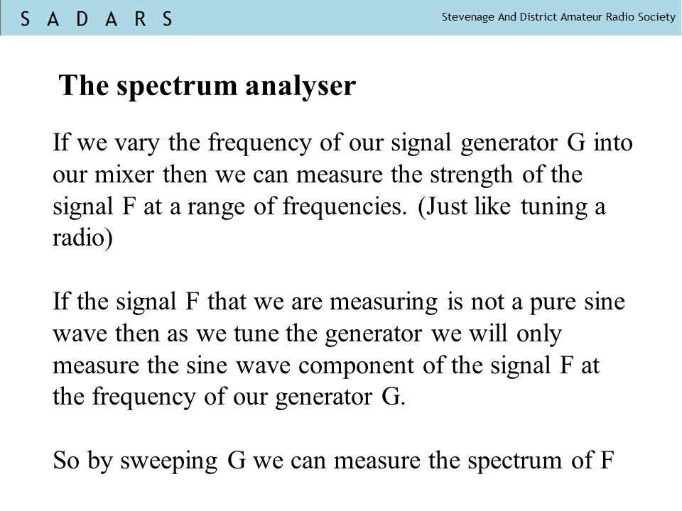 The spectrum analyser