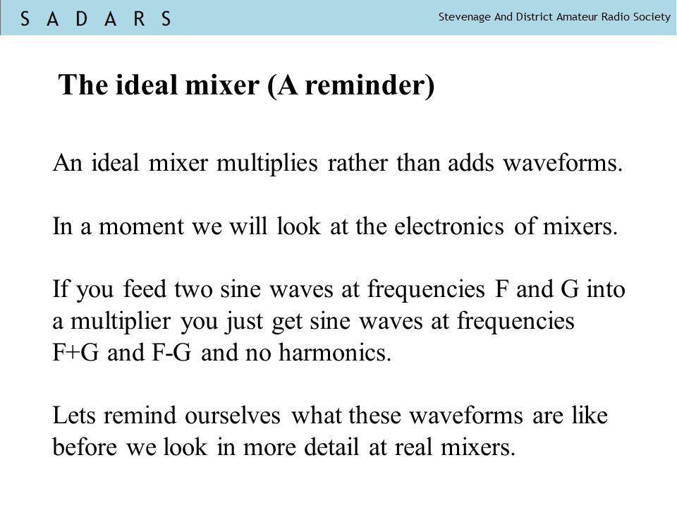 The ideal mixer (A reminder)