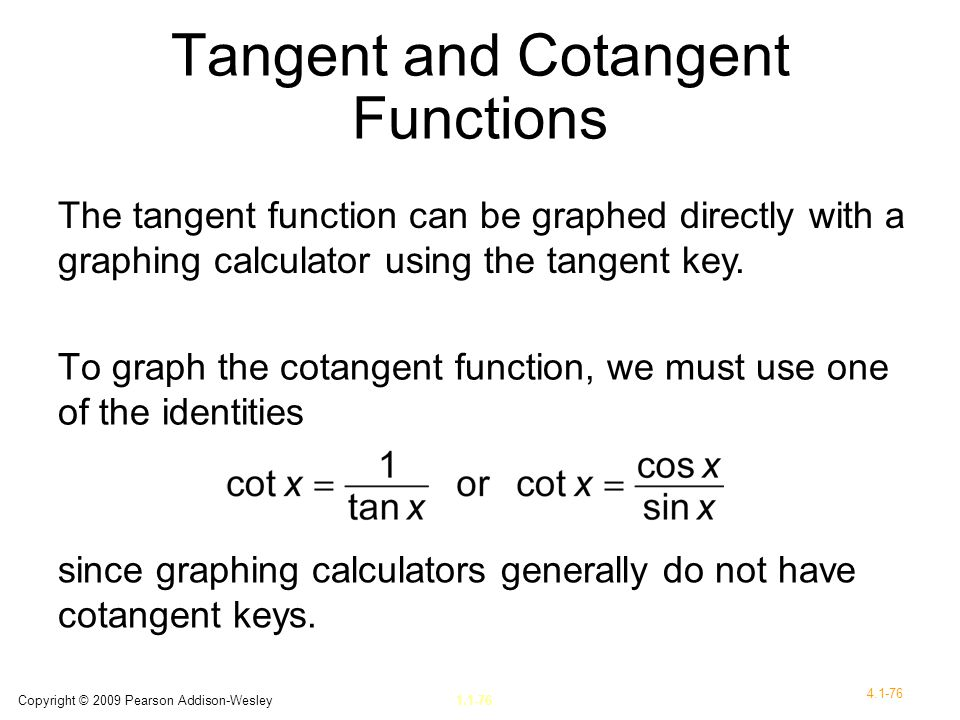 Tangent and Cotangent Functions