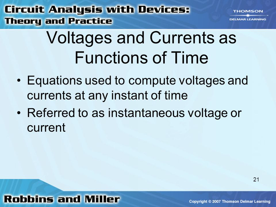 Voltages and Currents as Functions of Time