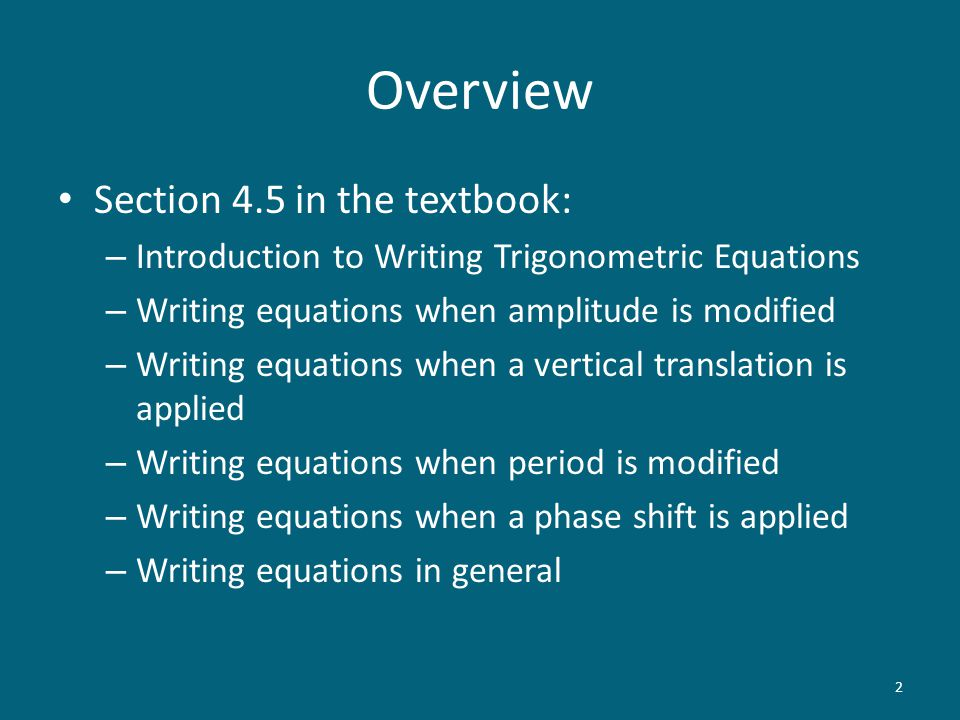 Overview Section 4.5 in the textbook:
