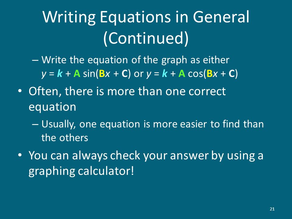 Writing Equations in General (Continued)