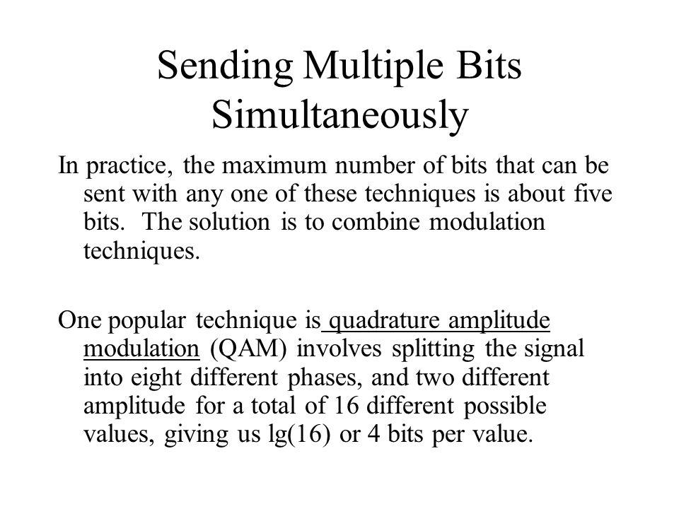Sending Multiple Bits Simultaneously