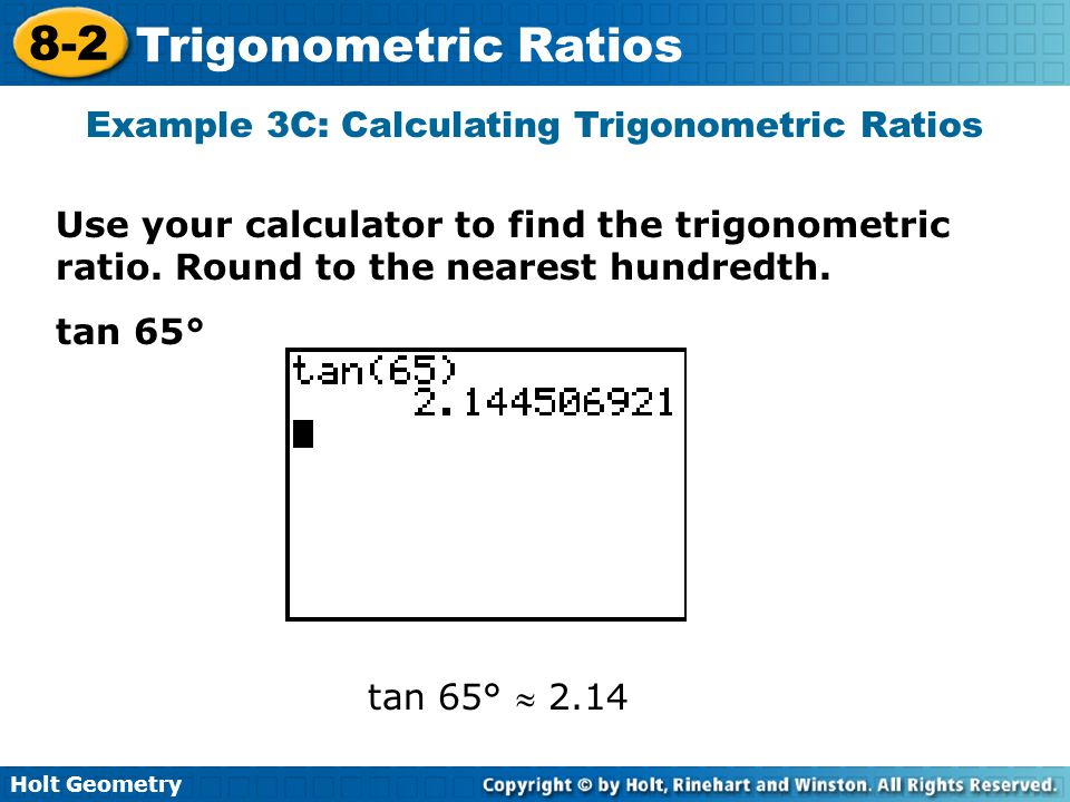 Example 3C: Calculating Trigonometric Ratios