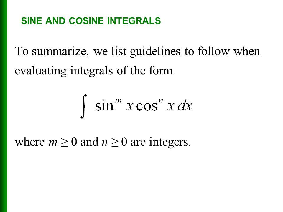 SINE AND COSINE INTEGRALS