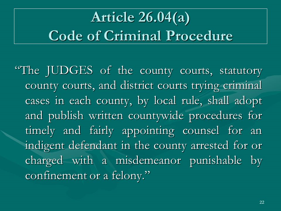 Article 26.04(a) Code of Criminal Procedure