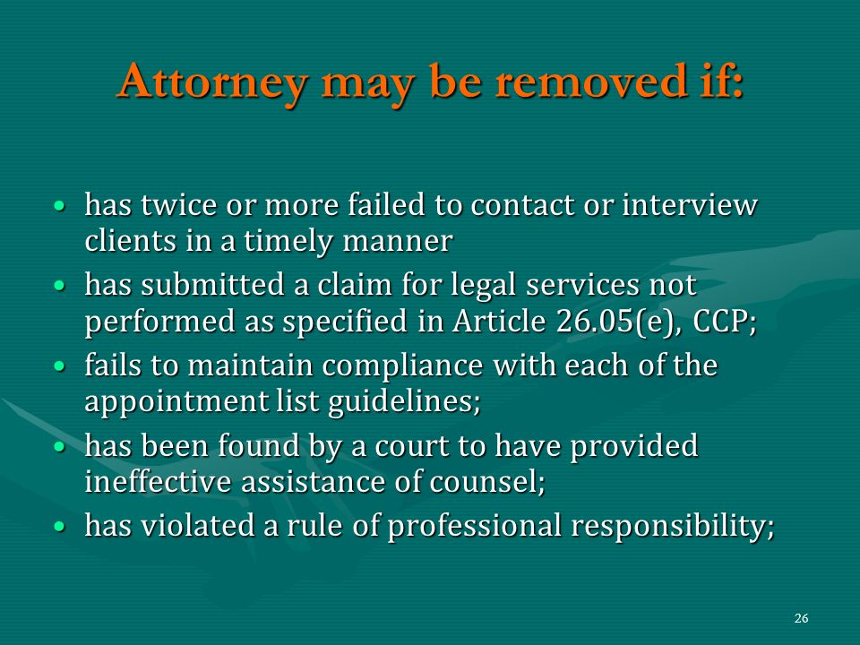 Attorney may be removed if: