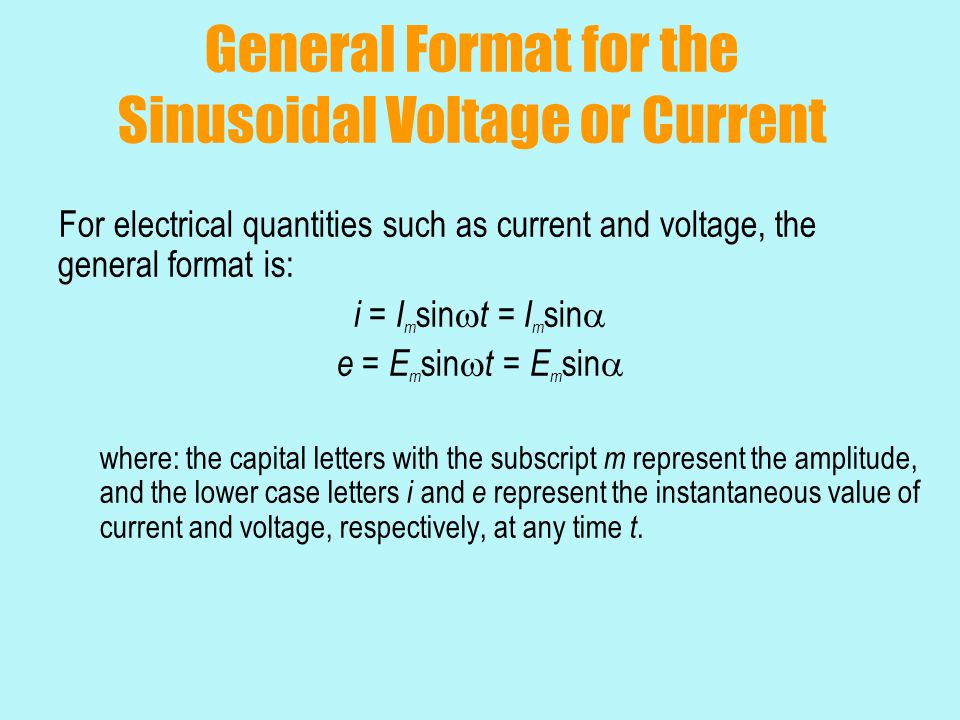 General Format for the Sinusoidal Voltage or Current