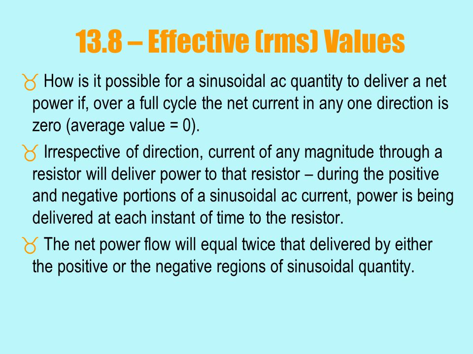 13.8 – Effective (rms) Values
