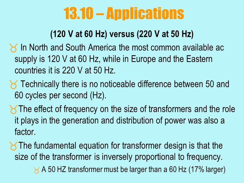 (120 V at 60 Hz) versus (220 V at 50 Hz)
