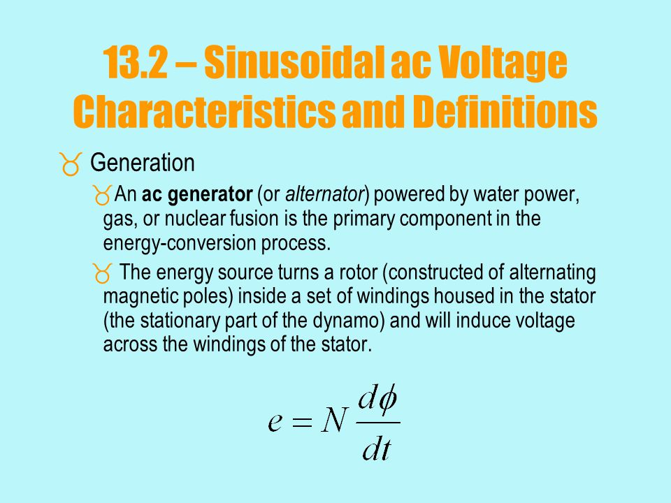 13.2 – Sinusoidal ac Voltage Characteristics and Definitions