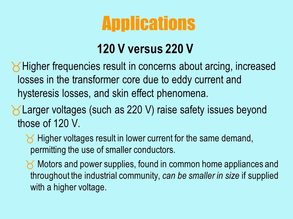 Applications 120 V versus 220 V
