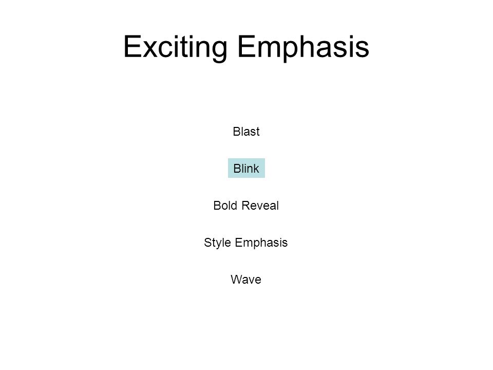 Exciting Emphasis Blast Blink Bold Reveal Style Emphasis Wave