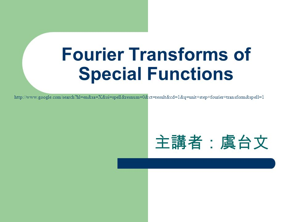 Fourier Transforms of Special Functions