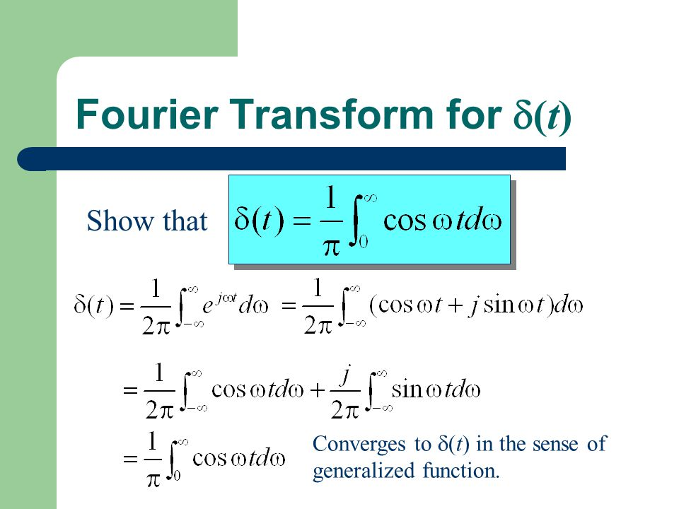 Fourier Transform for (t)