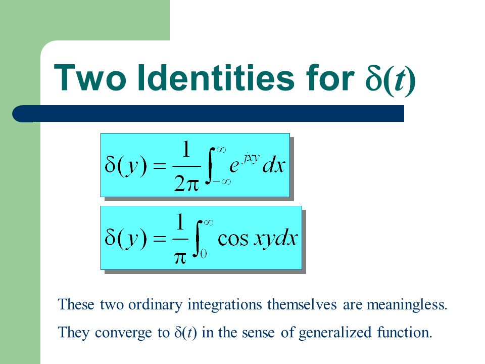 Two Identities for (t)