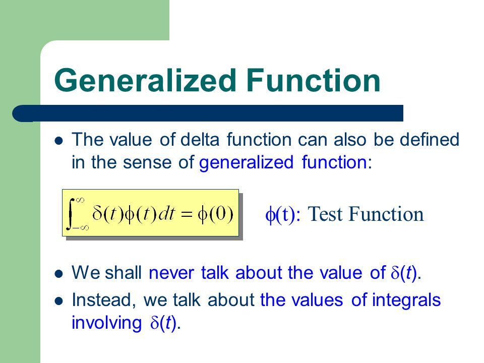 Generalized Function (t): Test Function