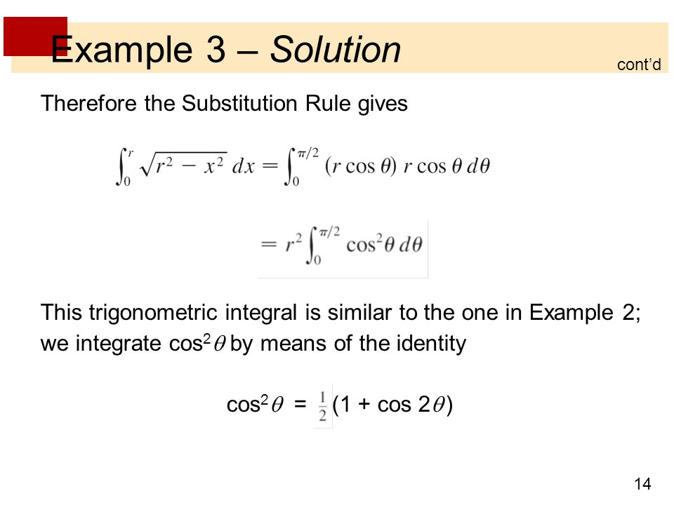 Example 3 – Solution Therefore the Substitution Rule gives