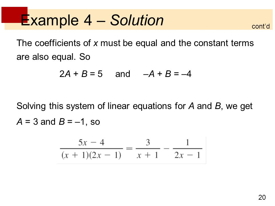Example 4 – Solution cont'd. The coefficients of x must be equal and the constant terms are also equal. So.