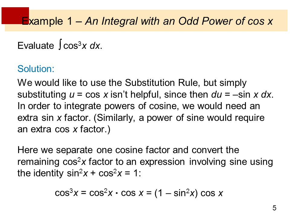 Example 1 – An Integral with an Odd Power of cos x