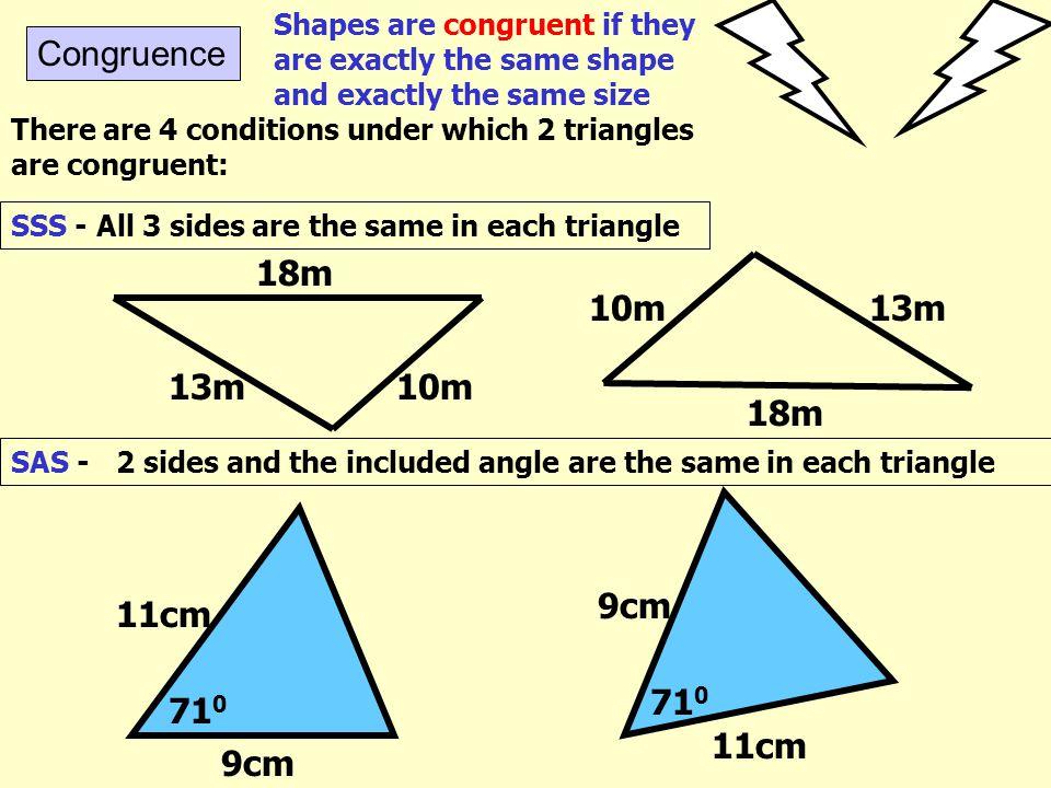 Congruence 18m 10m 13m 18m 10m 13m 9cm 11cm 710 9cm 11cm 710