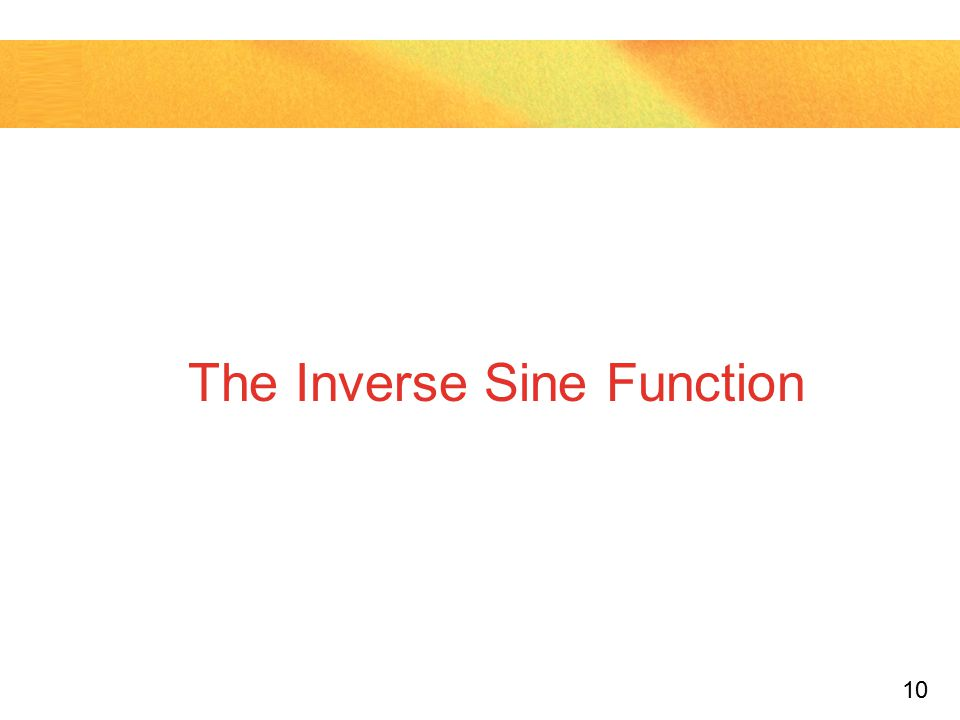 The Inverse Sine Function