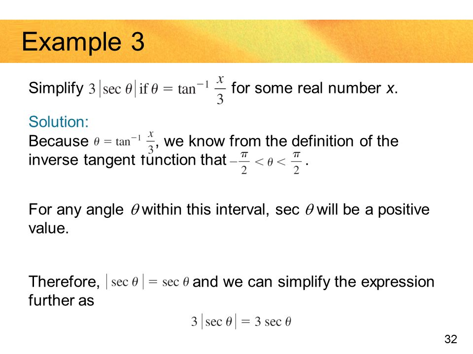 Example 3 Simplify for some real number x.