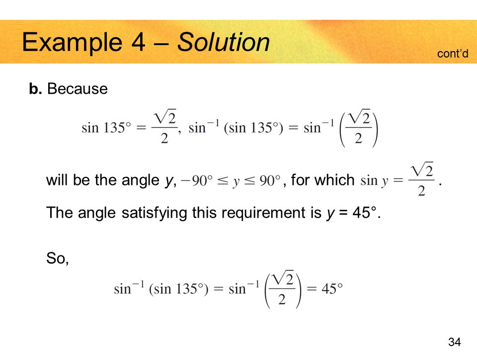 Example 4 – Solution b. Because will be the angle y, , for which .