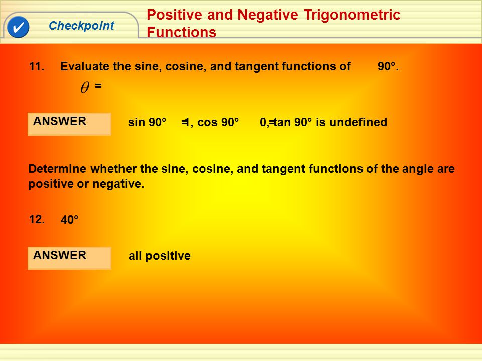q Positive and Negative Trigonometric Functions Checkpoint 11.