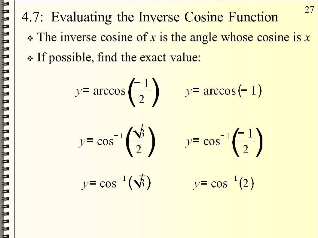 4.7: Evaluating the Inverse Cosine Function