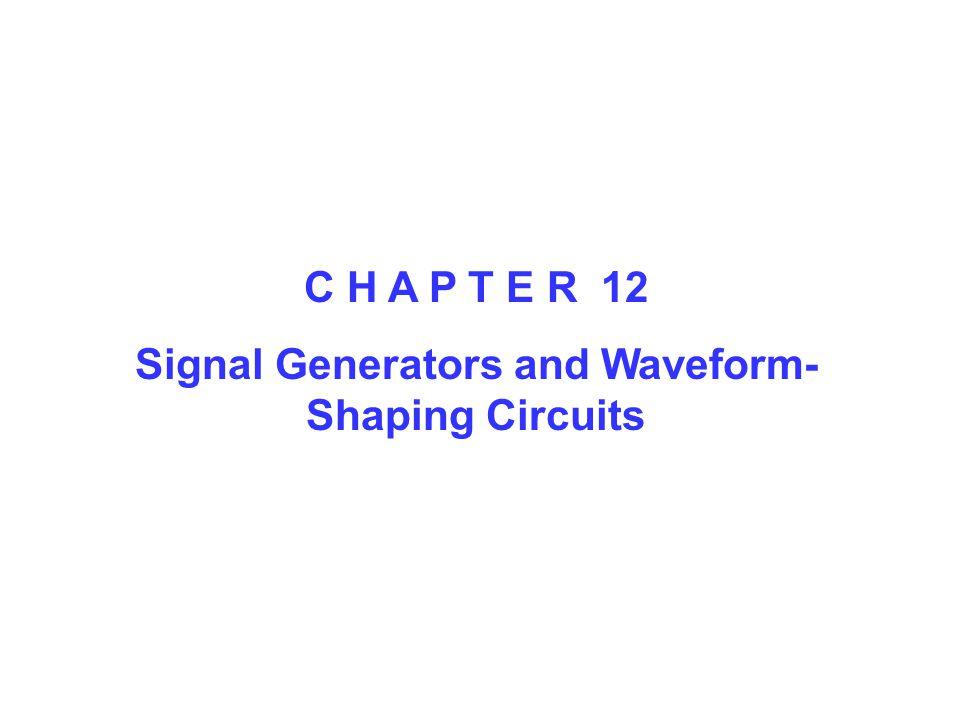 Signal Generators and Waveform-Shaping Circuits