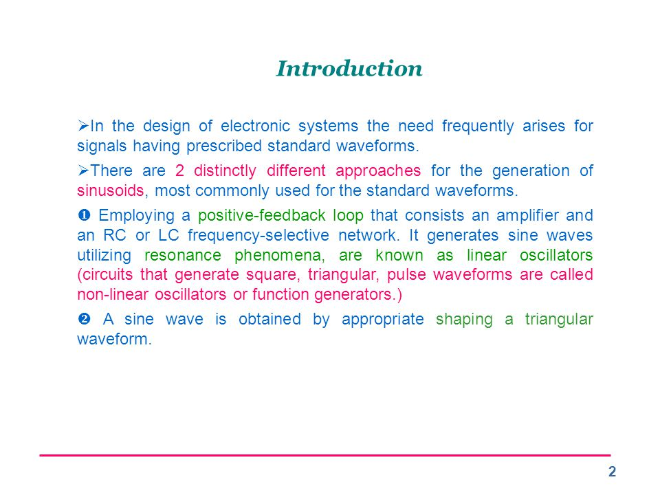 Introduction In the design of electronic systems the need frequently arises for signals having prescribed standard waveforms.