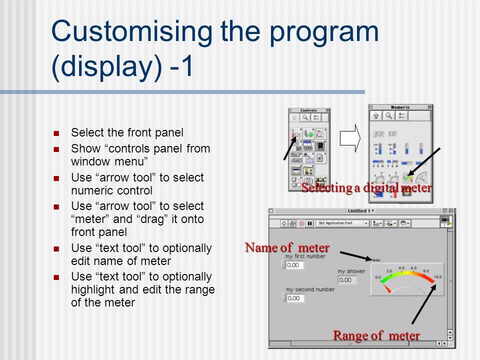 Customising the program (display) -1