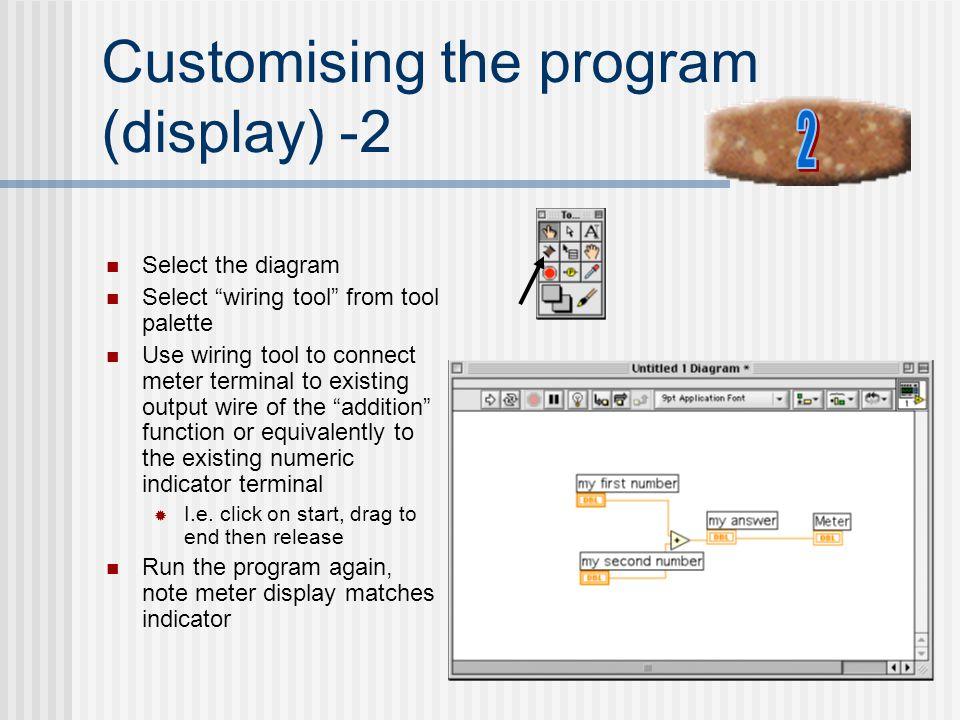 Customising the program (display) -2