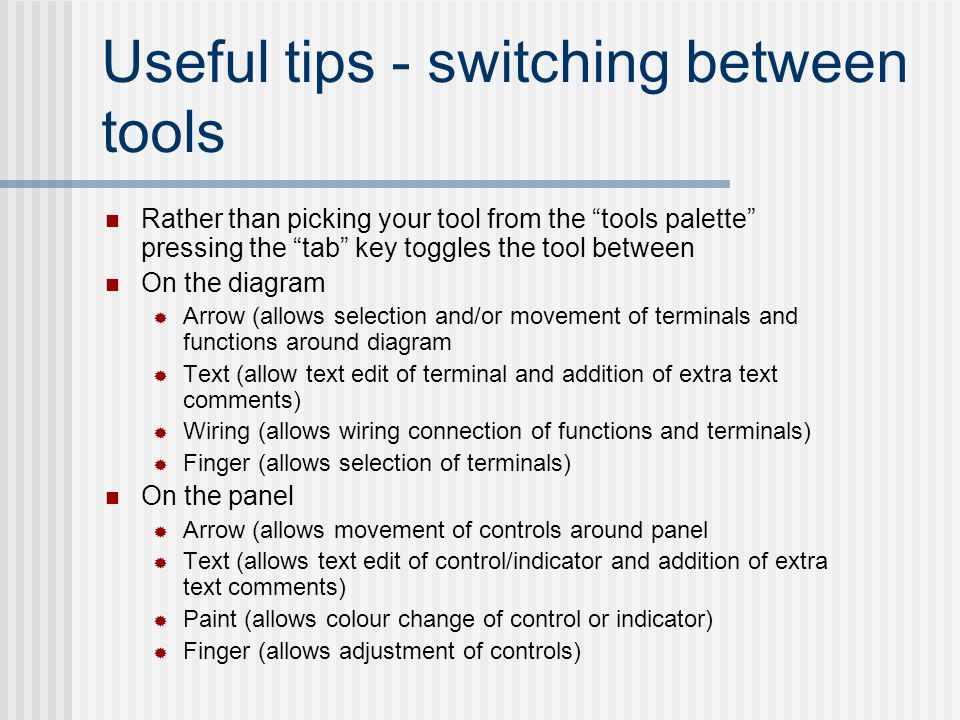 Useful tips - switching between tools