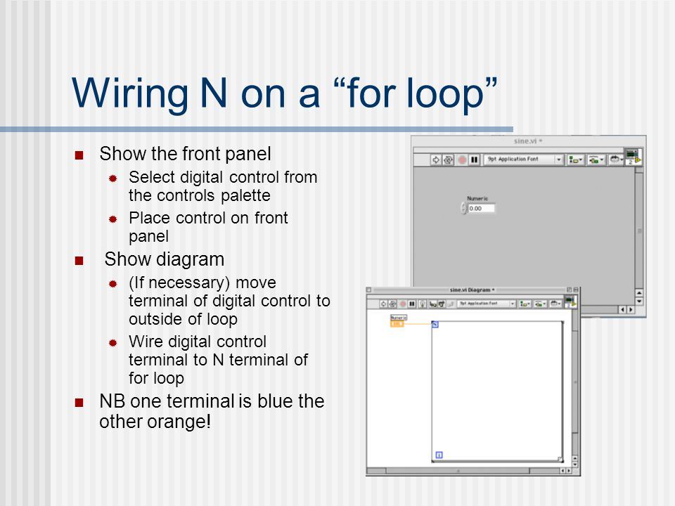 Wiring N on a for loop Show the front panel Show diagram